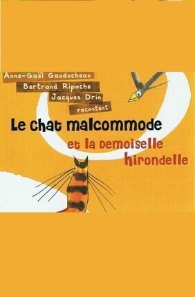 LE CHAT MALCOMMODE ET LA DEMOISELLE HIRONDELLE