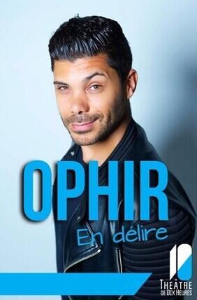 OPHIR EN DELIRE (Boui Boui)