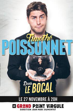 TIMOTHE POISSONNET DANS LE BOCAL