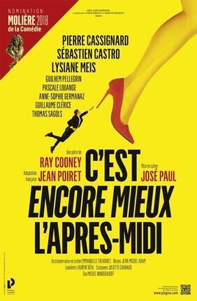 C'EST ENCORE MIEUX L'APRES-MIDI (Theatre Casino Barriere)