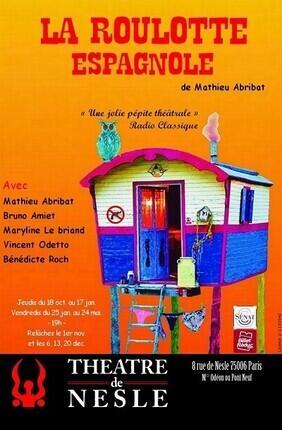 LA ROULOTTE ESPAGNOLE (Theatre de Nesle)