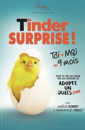 TINDER SURPRISE (Pusignan)