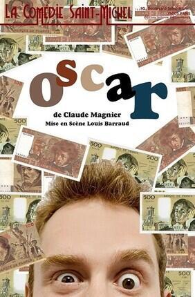OSCAR A la Comedie Saint Michel