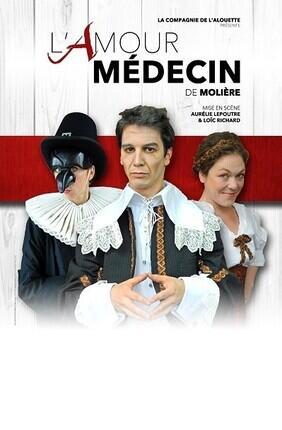 L'AMOUR MEDECIN (Meaux)