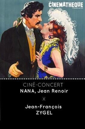 CINE-CONCERT NANA PAR JEAN-FRANCOIS ZYGEL