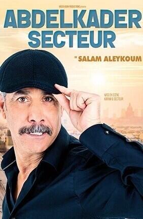 ABDELKADER SECTEUR DANS SALAM ALEYKOUM (Comedie de Nice)