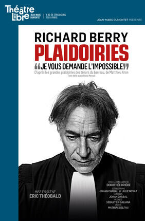 PLAIDOIRIES AVEC RICHARD BERRY