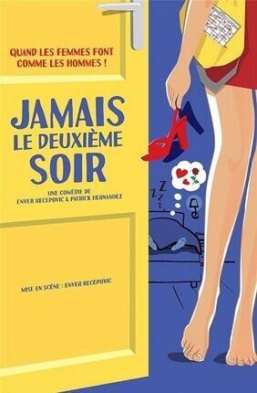 JAMAIS LE DEUXIEME SOIR