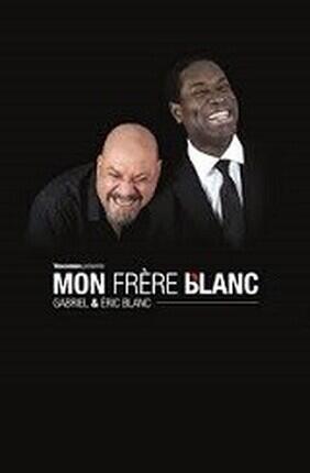 GABRIEL DERMIDJIAN ET ERIC BLANC DANS MON FRERE BLANC (Angers)