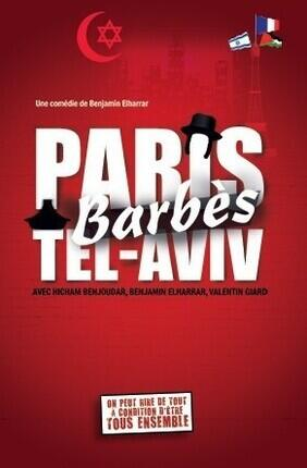 PARIS BARBES TEL-AVIV AU THEATRE MONTORGUEIL