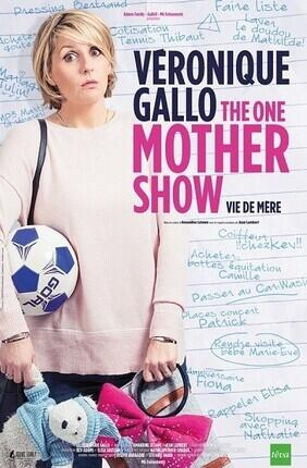 VERONIQUE GALLO DANS THE ONE MOTHER SHOW VIE DE MERE (Enghien)