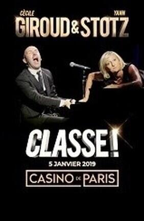 CECILE GIROUD ET YANN STOTZ DANS CLASSE ! (Casino de Paris)