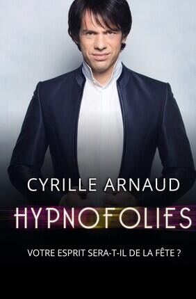 CYRILLE ARNAUD DANS HYPNOFOLIES