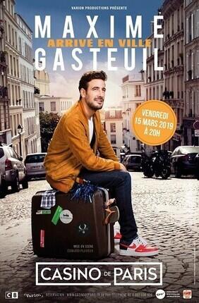 MAXIME GASTEUIL ARRIVE EN VILLE (Casino de Paris)