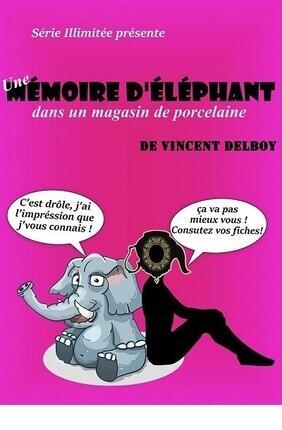 UNE MEMOIRE D'ELEPHANT DANS UN MAGASIN DE PORCELAINE