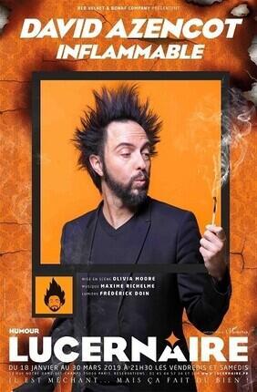DAVID AZENCOT DANS INFLAMMABLE (Theatre Lucernaire)