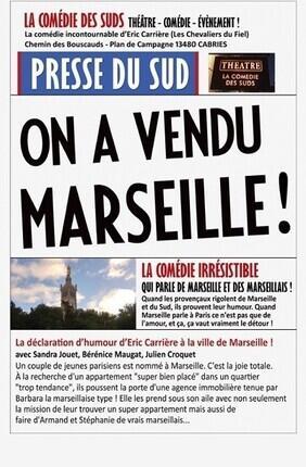 ON A VENDU MARSEILLE ! (Cabries)