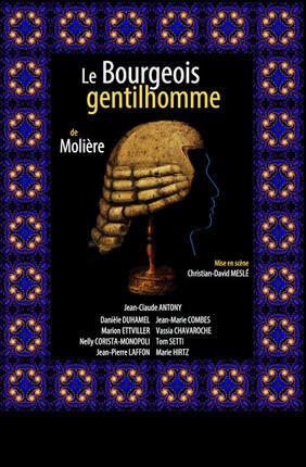 LE BOURGEOIS GENTILHOMME (Theatre Menilmontant)