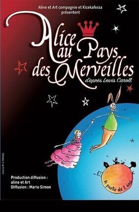 ALICE AU PAYS DES MERVEILLES (Compagnie du Cafe Theatre)
