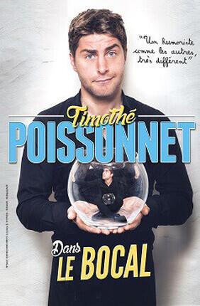 TIMOTHE POISSONNET DANS LE BOCAL a Aix en Provence