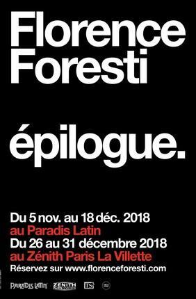 FLORENCE FORESTI AU ZENITH DANS EPILOGUE