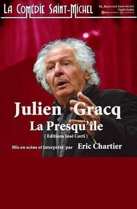 LA PRESQU'ILE DE JULIEN GRACQ
