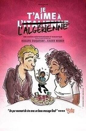 JE T'AIME A L'ITALIENNE (Comedie de Nice)
