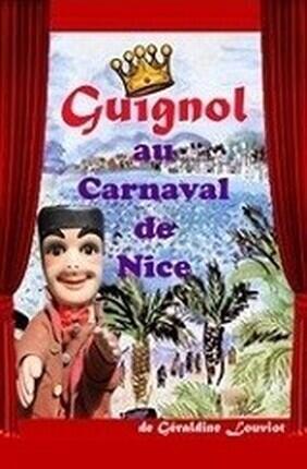 GUIGNOL AU CARNAVAL DE NICE