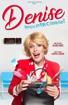 DENISE DANS INCONTROLABLE (Apollo Theatre)