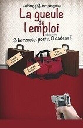 LA GUEULE DE L'EMPLOI (Theatre l'Alphabet)