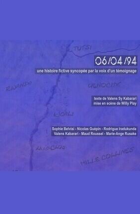 06/04/94 - UNE HISTOIRE FICTIVE SYNCOPEE PAR LA REALITE D'UN TEMOIGNAGE