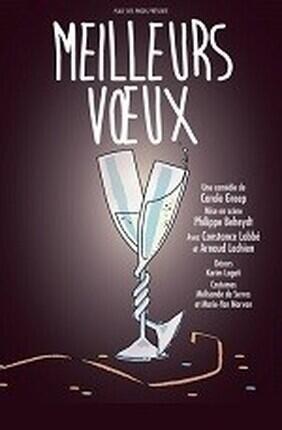 MEILLEURS VOEUX (Theatre de Poche Graslin)