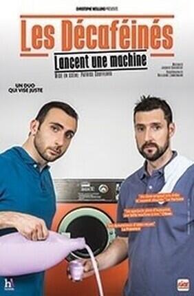 LES DECAFEINES LANCENT UNE MACHINE (Comedie de Nice)