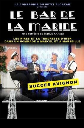 LE BAR DE LA MARINE (Theatre de l'Atelier des Arts)