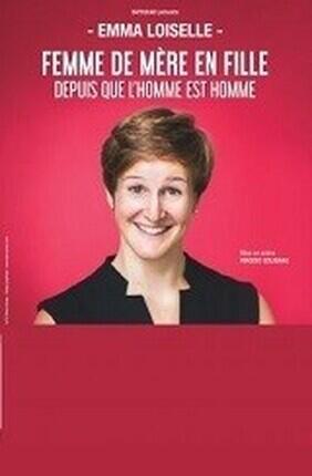 EMMA LOISELLE DANS FEMME DE MERE EN FILLE DEPUIS QUE L'HOMME EST HOMME (Aix en Provence)