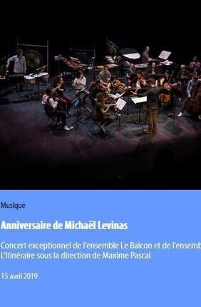ANNIVERSAIRE DE MICHAEL LEVINAS
