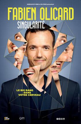 FABIEN OLICARD DANS SINGULARITE (Theatre de la Tour Eiffel)