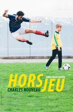 CHARLES NOUVEAU DANS HORS JEU (Cannes)