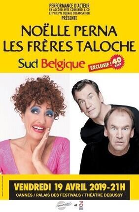 NOELLE PERNA - LES FRERES TALOCHE DANS SUD BELGIQUE POUR LE 40EME (Cannes)