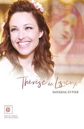 NATASHA ST-PIER THERESE DE LISIEUX (Epinal)