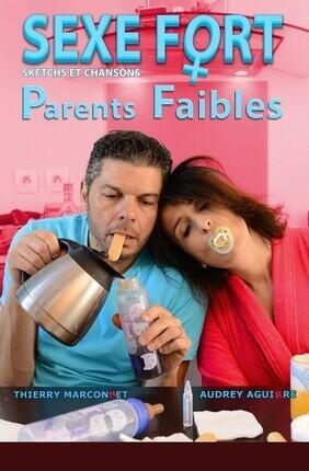 SEXE FORT PARENT FAIBLES (Versailles)