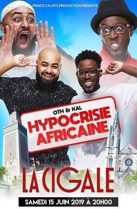 OTH ET KAL DANS HYPOCRISIE AFRICAINE (La Cigale)