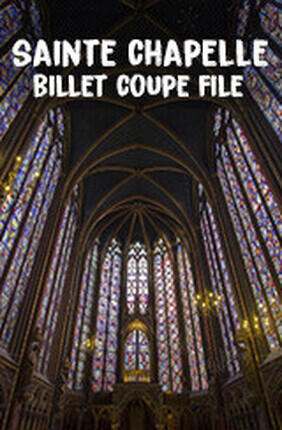 SAINTE CHAPELLE : BILLET COUPE FILE