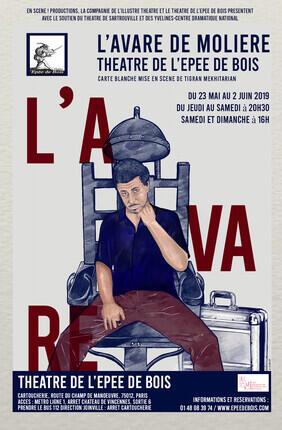 L'AVARE (Theatre de l'Epee de Bois)