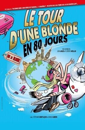 LE TOUR D'UNE BLONDE EN 80 JOURS (Perpignan)