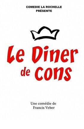 LE DINER DE CONS a La Rochelle