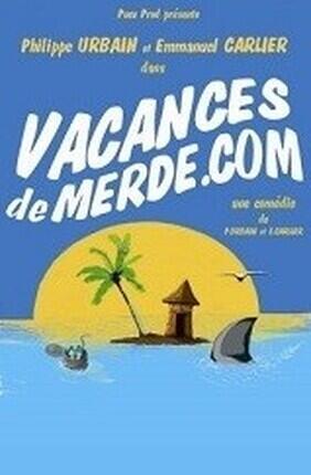 VACANCES DE MERDE.COM (Aix en Provence)