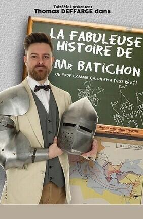 LA FABULEUSE HISTOIRE DE MONSIEUR BATICHON