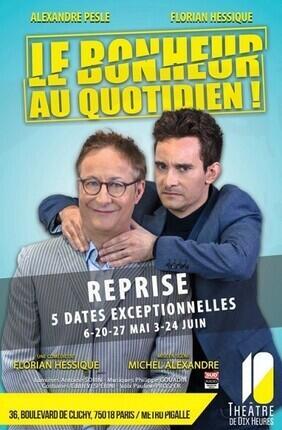 LE BONHEUR AU QUOTIDIEN (Theatre de Dix Heures)