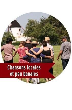 CHANSONS LOCALES ET PEU BANALES